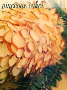Mini Pine Cone Cakes