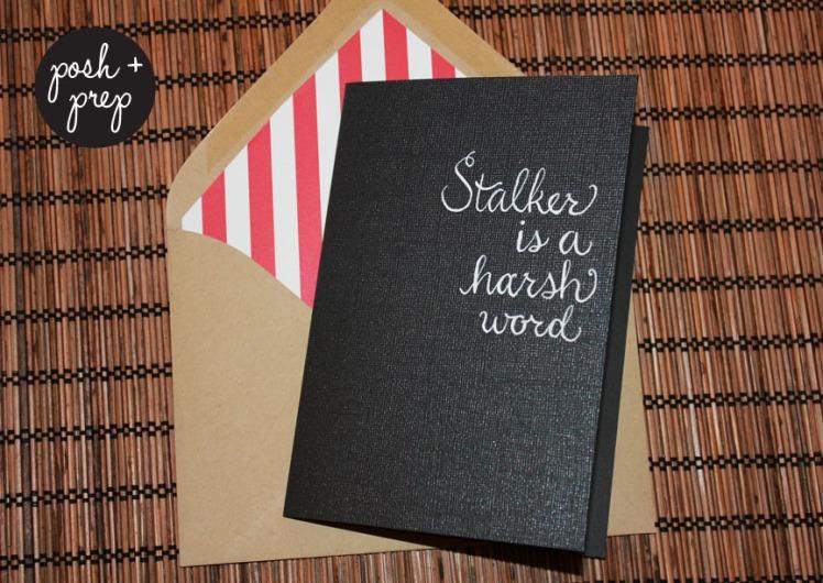 posh + prep stalker card